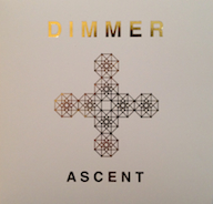 Dimmer Ascent